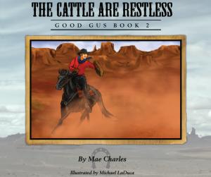 Good Gus Books, Children Books, Cattle Are Restless